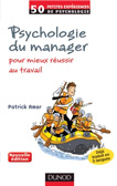Psychologie du manager (Dunod, 2012)